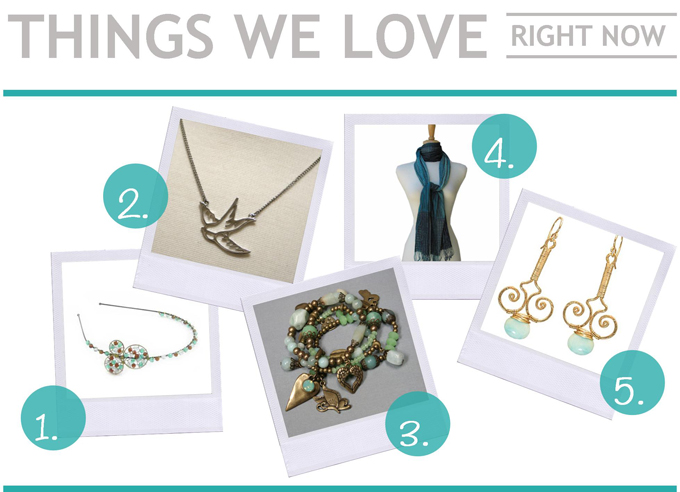 Things We Love Right Now